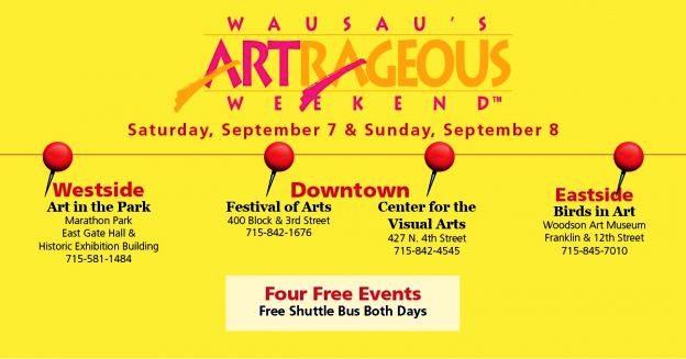 2019 Wausau Artrageous Weekend 624x327