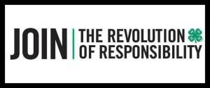 4-H Join the Revolution of Responsibility