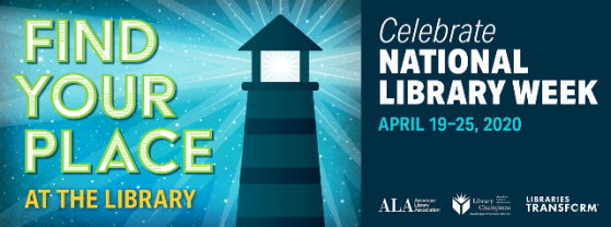 Celebrate National Library Week April 19-25 2020