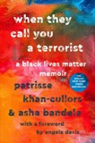 When They Call You a Terrorist - book cover